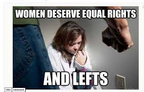 Funny Sexist Memes - equal rights memes image memes at relatably com