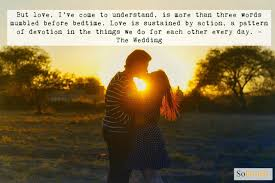 quotes about friendship enduring feel the magic of love with these nicholas sparks u0027 quotes soposted