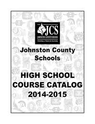 johnston county high course catalog 2014 2015 by deborah