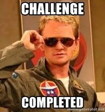 Challenge Completed Meme - challenge completed deal with it barney meme generator