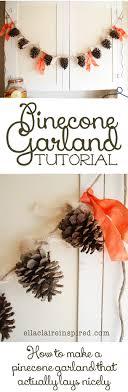 pinecone garland pinecone garland tutorial ella