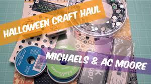 halloween craft haul 2016 michael u0027s ac moore carry haulwell