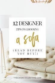 choosing a sofa 12 designer tips to read before you buy