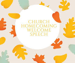 Thanksgiving Welcome Speech Church Homecoming Welcome Speech Church Occasion Anniversary