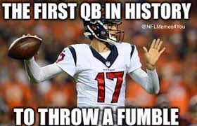 Fumble Meme - 24 best memes of the broncos crushing brock osweiler the texans