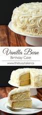 vanilla bean birthday cake birthday cakes vanilla and beans