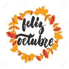 imagenes feliz octubre feliz octubre happy october in spanish hand drawn latin autumn