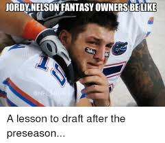 Nfl Fantasy Memes - 25 best memes about jordy nelson jordy nelson memes