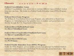 william d ford federal direct loan program confused about loan consolidation don t worry help is on