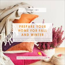 prepare your home for fall and winter 10 step fall u0026 winter home