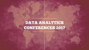 comprehensive list of data analytics conferences in 2017 datalabs