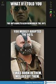 90s Meme - 90s memes google search childhood is calling pinterest 90s