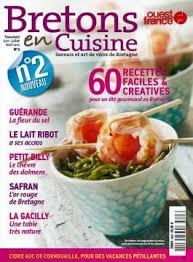 bretons en cuisine bretons en cuisine n 2 est sorti 60 recettes faciles et créatives