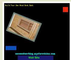 Build Your Own Wooden Bunk Beds by Build Your Own Bunk Bed 152200 Woodworking Plans And Projects