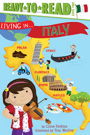 amazon com living in italy 9781481452007 chloe perkins