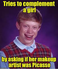 Makeup Artist Memes - bad luck brian meme imgflip