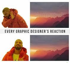 Meme Drake - every graphic designer s reaction shutterstock watermark drake
