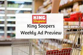 king soopers weekly ad preview 8 30 9 5 ugrocery