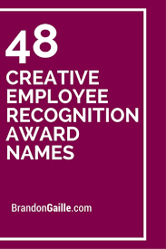 49 creative employee recognition award names employee