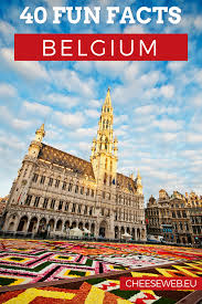 Where Is Brussels Belgium On A Map 40 Things You Didn U0027t Know About Belgium