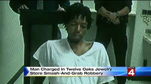 twelve oaks mall thanksgiving hours man charged in twelve oaks jewelry store smash and grab robbery