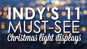 indy s 11 must see light displays soft rock b105 7 wyxb