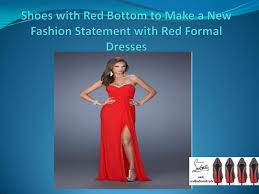 shoes with red bottom to make a new fashion statement with red