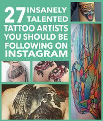 27 insanely talented tattoo artists you should be following on