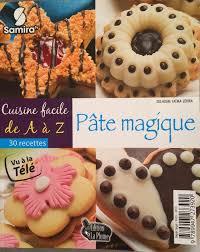 cuisine de az livres livre collection az pâte magique
