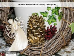 awesome ideas for an eco friendly thanksgiving experimental