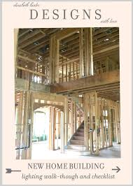 tips for building a house new home building lighting walk through checklist tips