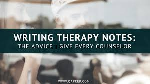 Writing Counselling Session Notes Writing Therapy Notes The Advice I Give Every Counselor Qa Prep