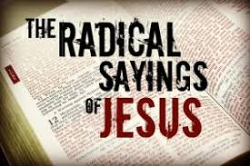 ministry matters sermon series the radical sayings of jesus