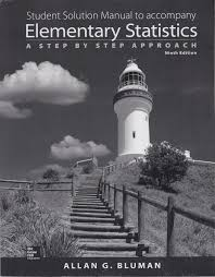 student solution manual to accompany elementary statistics a step