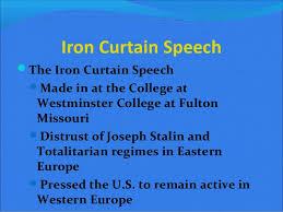 Iron Curtain Speech Origins Of The Cold War