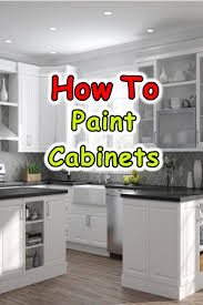 how to clean exterior kitchen cabinets how to paint kitchen cabinets kitchen paint kitchen