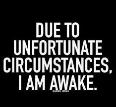 Insomnia Meme - pin by jen on what i find funny in quotes pinterest funny quotes