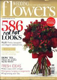 wedding flowers magazine wedding flowers magazine subscription uk