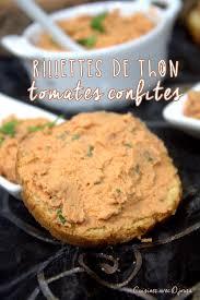 cuisiner tomates rillettes de thon tomates confites recettes faciles recettes