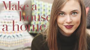 4 tips on making your house a home hannah maggs ad youtube