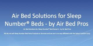 Comfort Pros Air Bed Solutions For Sleep Number Bed Owners U2013 Air Bed Pros