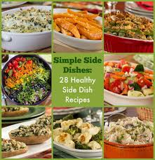 id cuisine simple simple side dishes 28 healthy side dish recipes