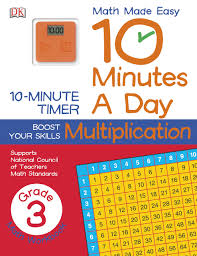 10 minutes a day multiplication third grade math made easy dk