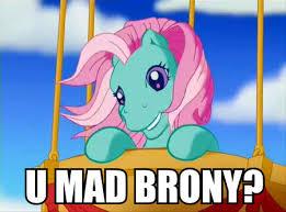 U Mad Meme - g3 minty u mad brony meme by matteonl97 on deviantart