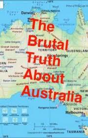 Aussie Memes - the brutal truth about australia a couple more aussie memes