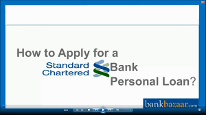 how to apply for a standard chartered bank personal loan youtube