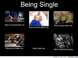 being single meme generator what i do