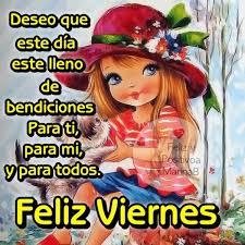 imagenes feliz viernes facebook felíz viernes imágenes frases y mensajes para compartir