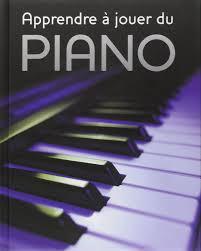 Comment Choisir Un Piano Apprendre à Jouer Du Piano 9781407535869 Amazon Com Books