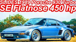 porsche 930 turbo flatnose slides porsche 930 turbo se flatnose 1989 boxer 6 turbo 450 cv